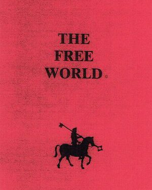Free World Manifesto Part 1